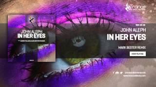 John Aleph - In Her Eyes (Mark Bester Remix)