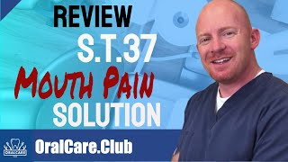S.T.37 Mouth Pain Relief Solution Review - Oral Care Club