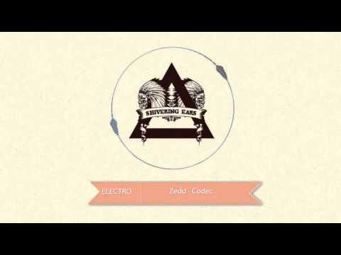 Zedd - Codec | HD