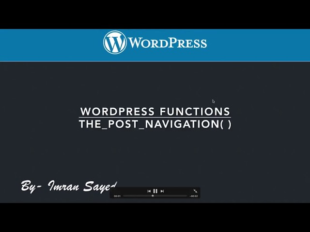 WordPress Functions the post navigation Function