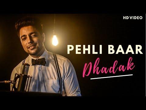 Pehli Baar - Unplugged Cover | Dhadak | Siddharth Slathia