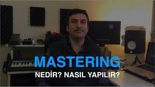 Mastering Nedir, Nasıl Yapılır?
