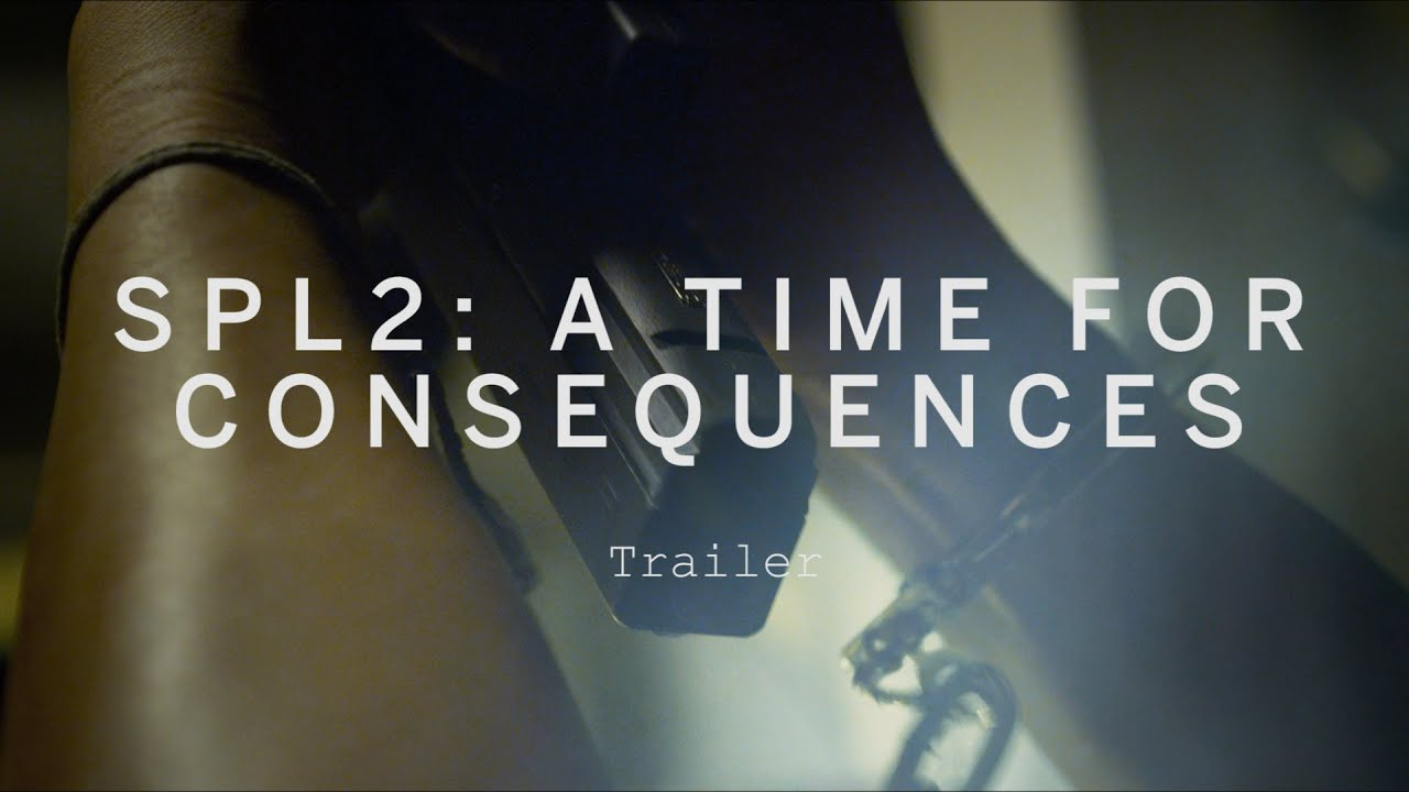 Download SPL 2: A TIME FOR CONSEQUENCES Trailer | Festival 2015