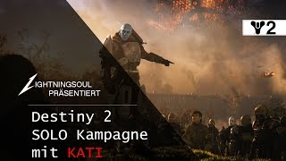 DESTINY 2 MIT KATI - KAMPAGNEN START | Deutsch | HD