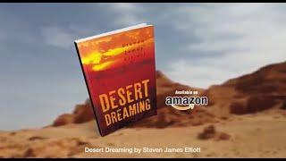 Desert Dreaming by Steven Elliott   Book Trailer