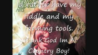 """Thank God Im A Country Boy"" Lyrics"