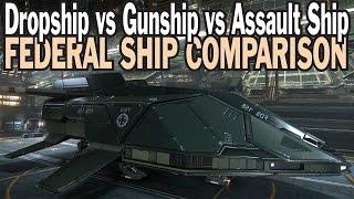 Elite: Dangerous. Federal Dropship vs Assault Ship vs Gunship. Federal Ship comparison