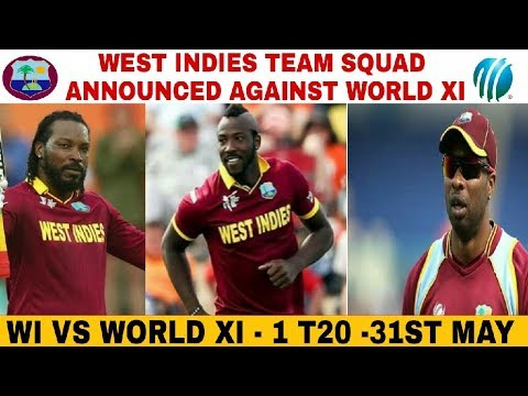 WEST INDIES TEAM SQUAD ANNOUNCED AGAINST WORLD XI 2018 | WEST INDIES VS WORLD 11 2018