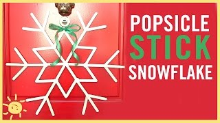 DIY | Popsicle Stick Snowflake (Only 2 Suppli...