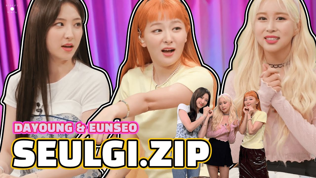 ENG/中字 20 & 20 SEULGI.ZIP with Dayoung & Eunseo WJSN Seulgi  unnie, are you tired