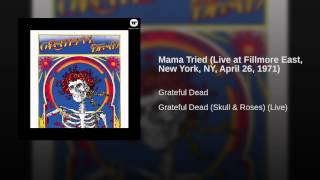 Mama Tried (Live at Fillmore East, New York, NY, April 26, 1971)