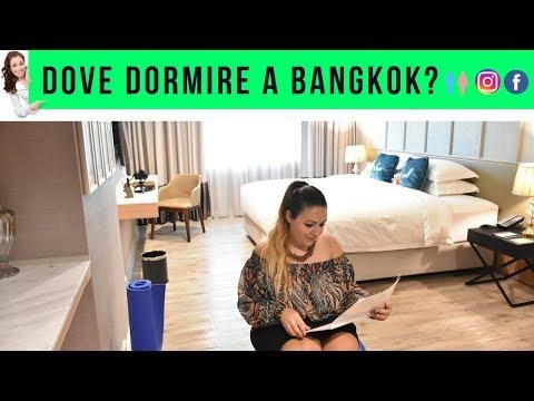 Dove dormire a Bangkok? Hotel bellissimo, centrale ed ...