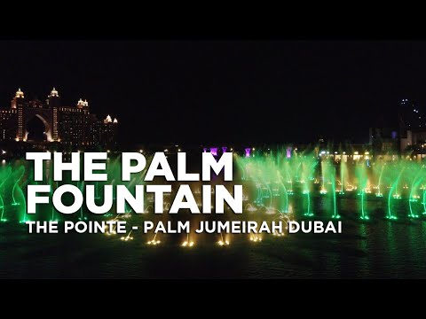 The Palm Fountain Dubai 4k | World's Largest Fountain at The Pointe Palm Jumeirah