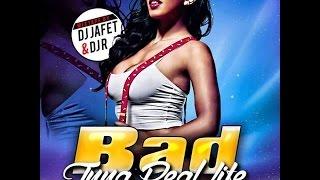 DJ JAFET & DJ R - BAD INNA REAL LIFE MIXTAPE MAY 2015