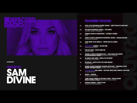 Defected Radio Show presented by Sam Divine - 09.03.18