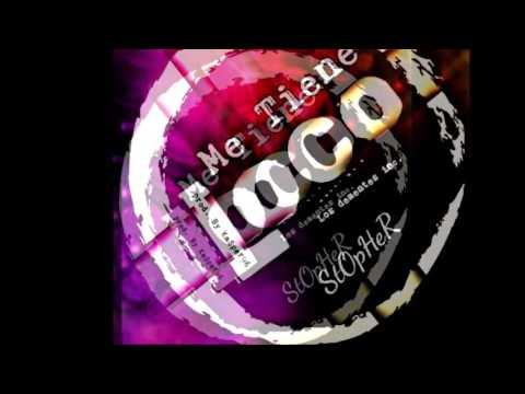 """me tiene loco"" stopher  -los dementes inc-  prod.by ka$per96.mp3"