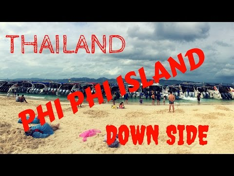 Thailand Travel Guide (Negative Side of Phi Phi Island)