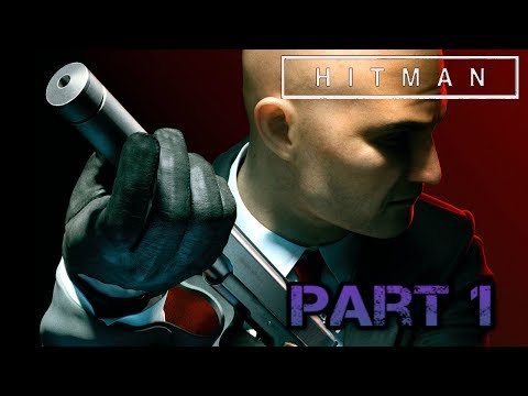 HITMAN, Episode 1-  lets try this assassin business training day!!