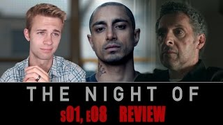 The Night Of Season 1, Episode 8 – TV Review