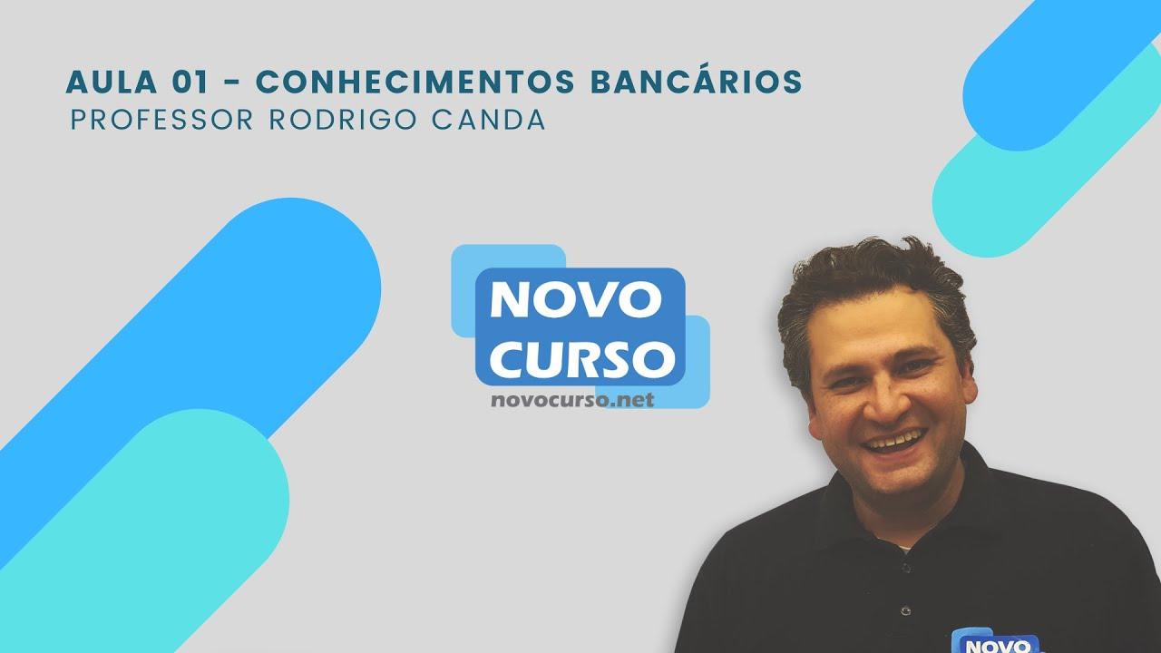 #AULA 1 - CONHECIMENTOS BANCÁRIOS - CONCURSO BANCOS 2020
