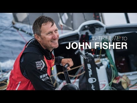 In Tribute To John Fisher | Volvo Ocean Race (2017-2018)