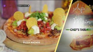 Chef's Table - Pizza Nachos