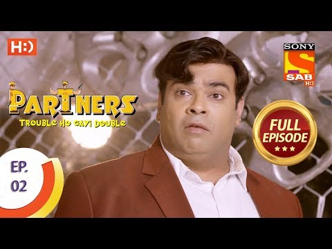Partners Trouble Ho Gayi Double - Ep 02 - Full Episode - 29th Nov, 2017