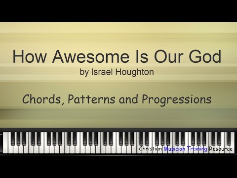 How Awesome Is Our God - Chord, Patterns And Progressions