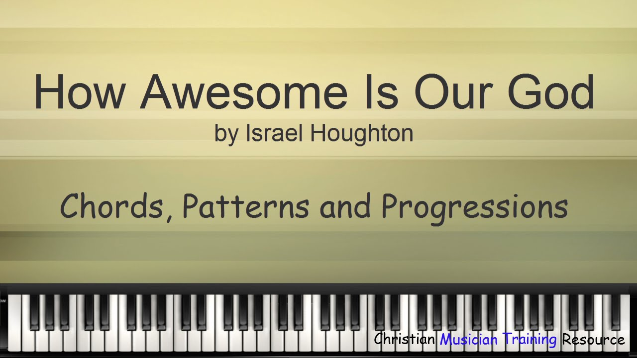 how awesome is our god chord patterns and progressions youtube. Black Bedroom Furniture Sets. Home Design Ideas