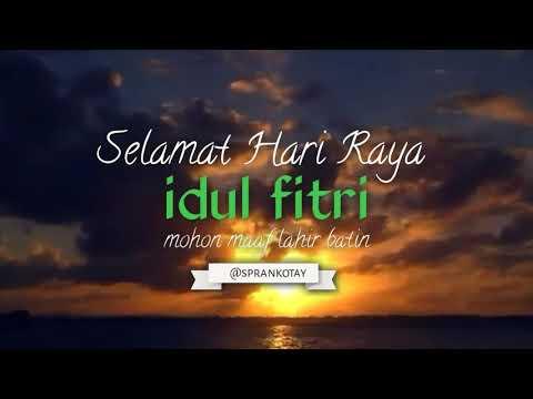 story/status-wa---selamat-hari-raya-idul-fitri---by-:-sprankotay-quotes-video