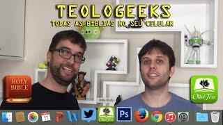 Todas as Bíblias em seu celular! App/Gadget   #Teologeeks