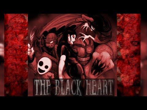 El Corazón Negro - Historia (The Black Heart History)