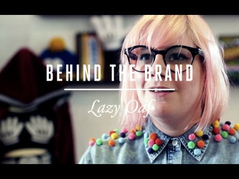 Lazy Oaf | Behind the Brand [S1.EP6]: SBTV Fashion