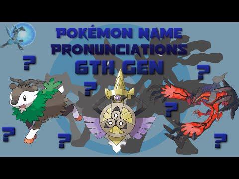 Pokémon Name Pronunciations [6th Gen]