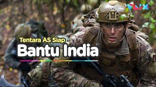 Bantu India, AS Siap Kirim Tentara Lawan China