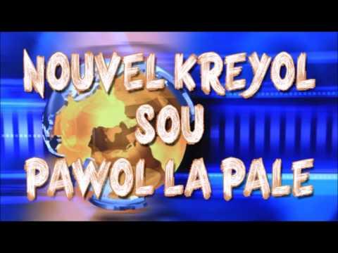 Lundi 10 octobre 2016 - Nouvel kreyol sou Pawol La Pale