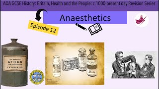 Episode 12 -Anaesthetics//AQA GCSE History: Medicine Revision Series