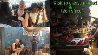 NIGERIA | A VISIT TO EKIOSA MARKET | Naija Vlog #2
