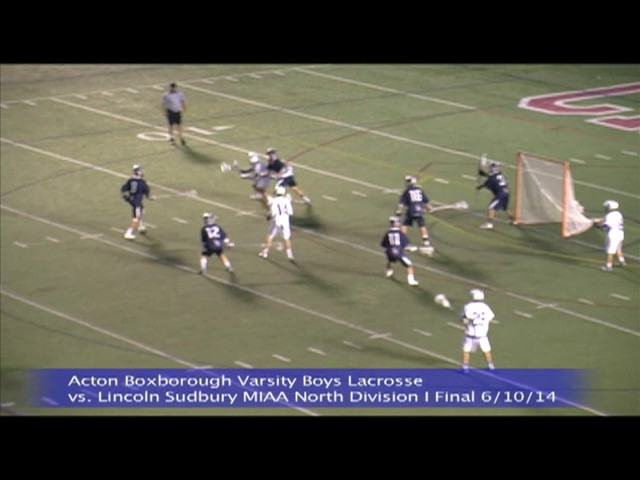 Acton Boxborough Varsity Boys Lacrosse vs Lincoln Sudbury MIAA North Division I Final 6/10/14