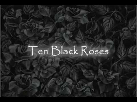 Ten Black Roses Lyrics The Rasmus