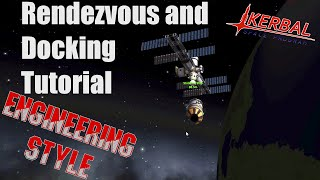 Kerbal Space Program - Rendezvous and Docking Tutorial Engineering Style