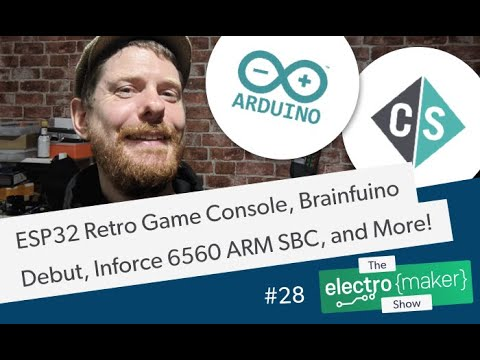 ESP32 Retro Game Console, Brainfuino Debut, Inforce 6560 ARM SBC, PiBoy CM4 & SRX Leaked, and More!