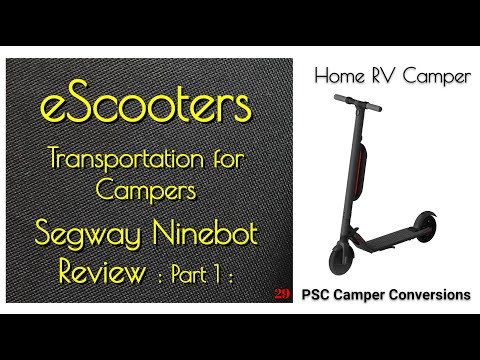 P1 Segway Ninebot Scooter Review ES4 ES1 ES2 Camping Campers RV Prius Electric Max Ride Best Compact