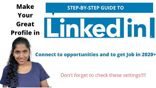 How to make GREAT LinkedIn Profile - Get Noticed - Get Job 2020 (Step by step + best settings tips)