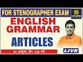 Articles | English Grammar | For Stenographer Exam | By Lal Singh Sir