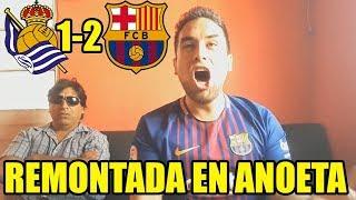 REAL SOCIEDAD 1 FC BARCELONA 2 REACCIONES DEL PARTIDO