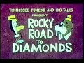 "Tennessee Tuxedo ""Rocky Road to Diamonds"" (un-restored)"