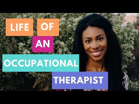 Occupational Therapy  |  Why I love What I Do | Being an Occupational Therapist