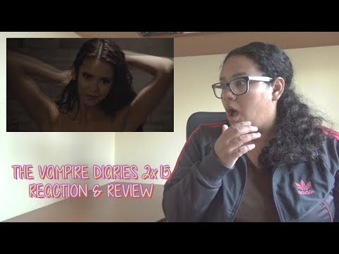 "The Vampire Diaries 2x15 REACTION & REVIEW ""The Dinner Party"" S02E15 