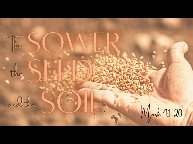 """""""The Sower, the Seed, and the Soil"""" - Missions Series"""